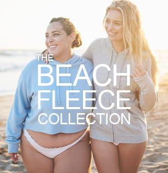 Shop the Beach Fleece Collection